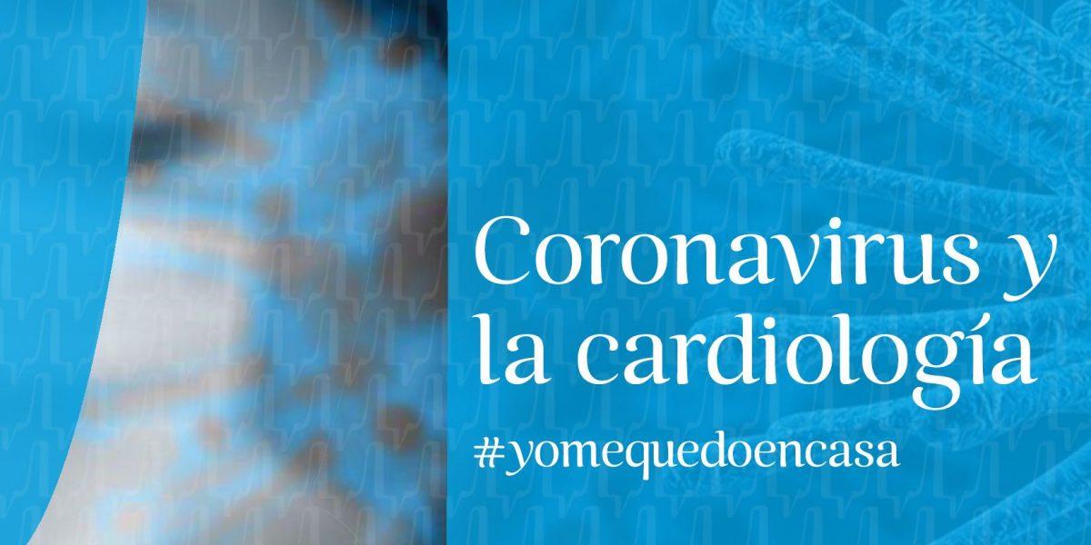Coronavirus y la cardiología